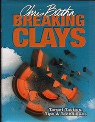 Breaking Clays av Chris Batha