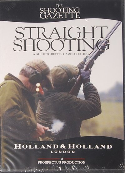 DVD - Holland & Holland Straight shooting